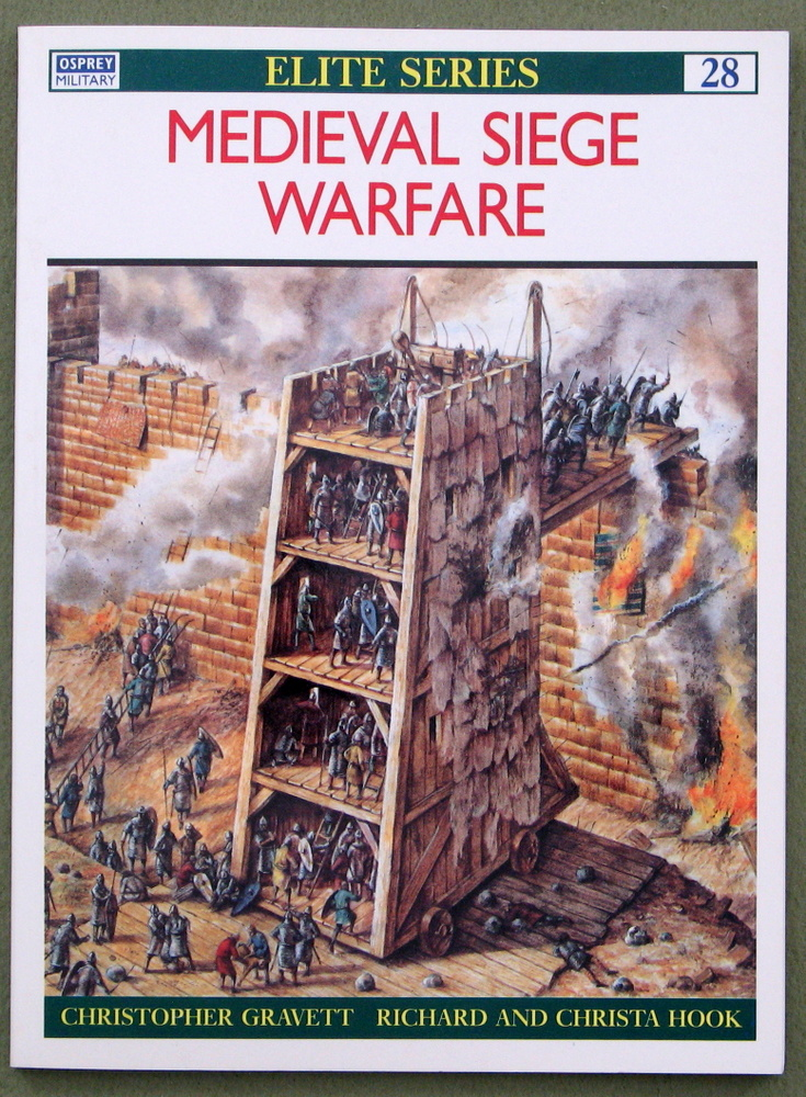 Medieval Siege Warfare (Elite Series, 28)