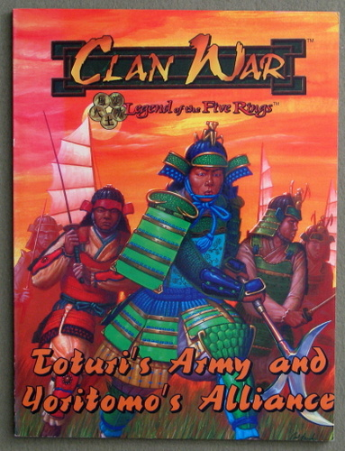 Toturi's Army and Yoritomo's Alliance Expansion (Clan War: Legend Of The Five Rings)