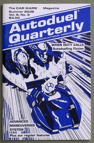Autoduel Quarterly: Vol. 6, No. 2 (Car Wars)