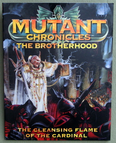 The Brotherhood: The Cleansing Flame of The Cardinal (Mutant Chronicles), Matt Forbeck