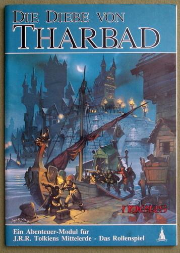 Die Diebe von Tharbad (MERS: J.R.R. Tolkiens Mittelerde - Das Rollenspiel)