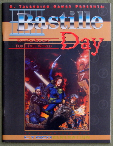 Bastille Day: An Adventure for Cybergeneration (Cyberpunk), Edward Bolme