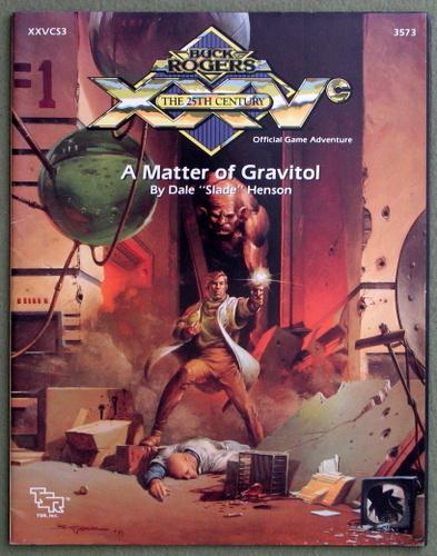 "A Matter of Gravitol (Buck Rogers Module XXVCS3), Dale ""Slade"" Henson"