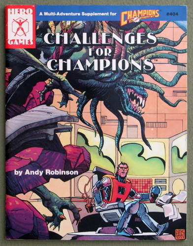 Challenges for Champions: A Multi-Adventure Supplement for Champions), Andy Robinson