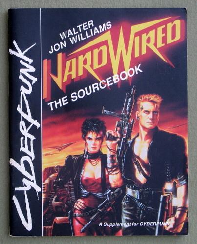 Hardwired: The Sourcebook (Cyberpunk), Walter Jon Williams