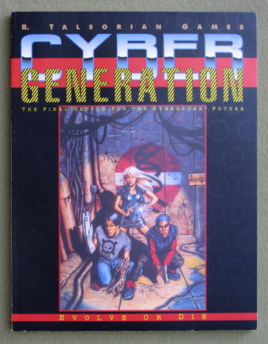 Cybergeneration: The Final Battle for the Cyberpunk Future