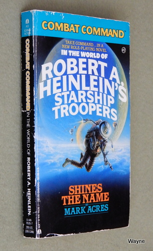 Shines the Name (Combat Command: In the World of Robert A. Heinlein's Starship Troopers), Mark Acres
