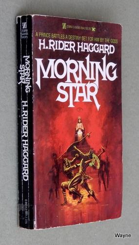 Morning Star, H. Rider Haggard