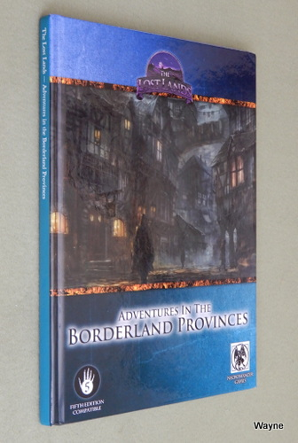 Adventures in the Borderland Provinces: Fifth Edition Compatible (The Lost Lands)