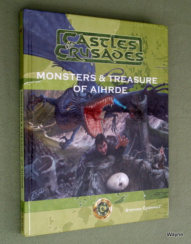Monsters & Treasure of Aihrde (Castles & Crusades), Stephen Chenault