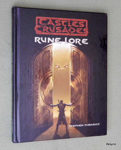 Rune Lore (Castles & Crusades), Stephen Chenault