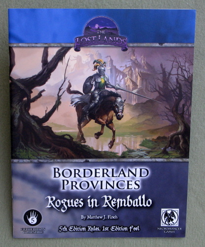 Borderland Provinces: Rogues in Remballo (Fifth Edition Compatible), Matthew J. Finch