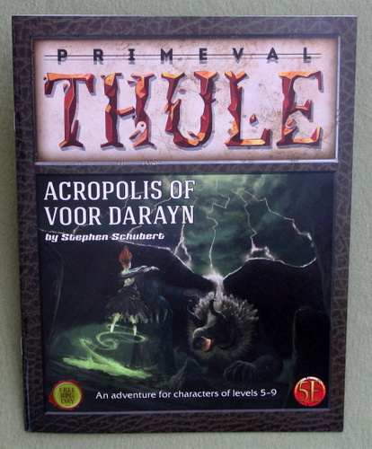Acropolis of Voor Darayn (Primeval Thule Campaign Setting - 5e), Stephen Schubert