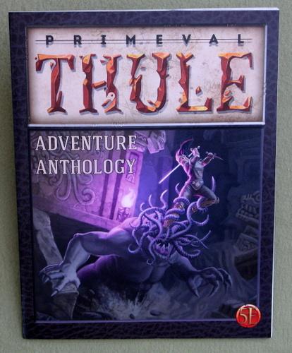 Adventure Anthology (Primeval Thule Campaign Setting - 5e)