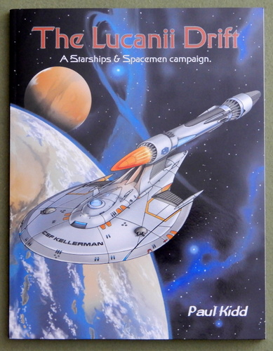The Lucanii Drift: A Starships & Spacemen Campaign, Paul Kidd