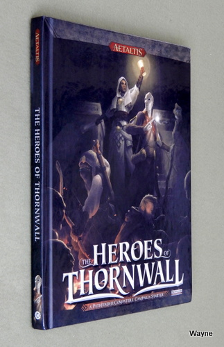 Heroes of Thornwall: A Pathfinder Compatible Campaign Starter, Marc Tassin