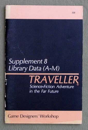 Traveller Supplement 8: Library Data (A-M) - PLAY COPY