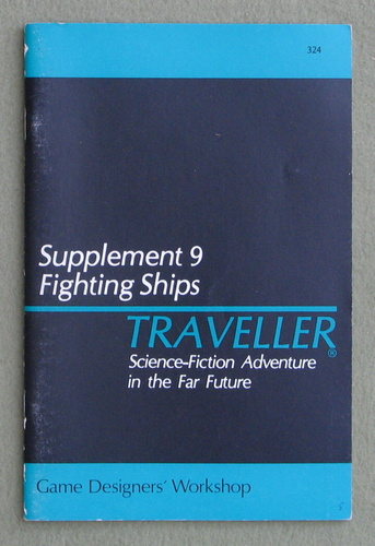 Traveller Supplement 9: Fighting Ships, Marc Miller & Frank Chadwick & Timothy Brown & Paul Jaquays