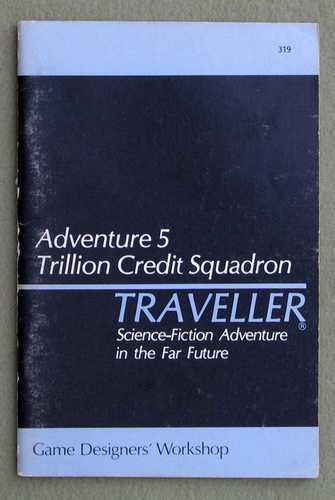 Traveller Adventure 5: Trillion Credit Squadron - PLAY COPY, Marc Miller & John Harshman