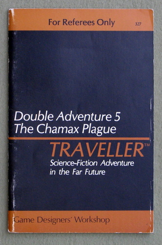 Traveller Double Adventure 5: The Chamax Plague / Horde, J. Andrew Keith & William H. Keith, Jr.