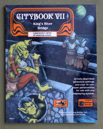 Citybook VII: King's River Bridge (A Gamemaster's Aid For All Roleplaying Systems), Debora Kerr