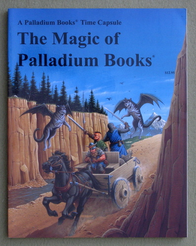The Collected Magic of Palladium Books: A Time Capsule from 1988 - 1991, Kevin Siembieda