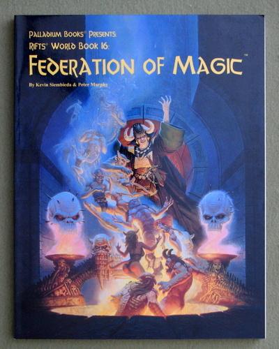 Federation of Magic (Rifts World Book 16), Kevin Siembieda & Peter Murphy
