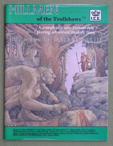 Hillmen of the Trollshaws (Middle Earth Role Playing/MERP), Jeff McKeage & Peter C. Fenlon & John D. Ruemmler