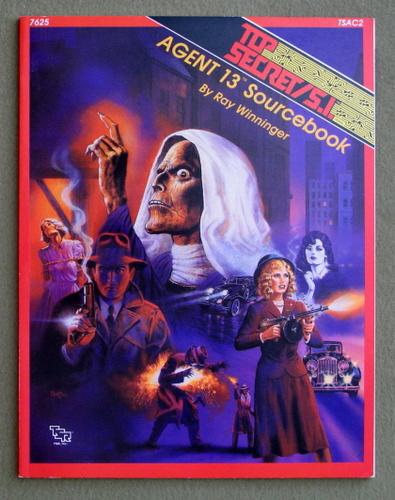 Agent 13 Sourcebook (Top Secret SI Module TSAC2), Ray Winninger