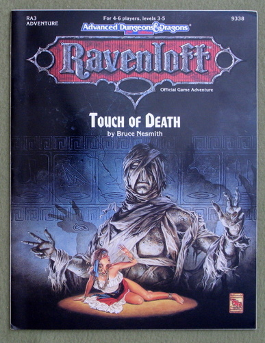 Touch of Death (Advanced Dungeons & Dragons: Ravenloft Module RA3), Bruce Nesmith