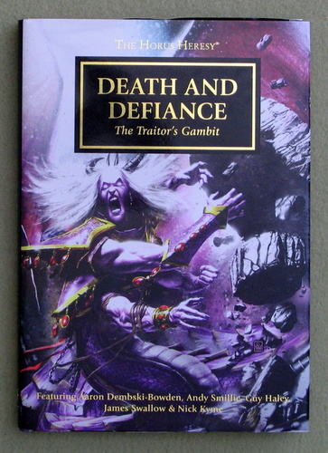 Death and Defiance: The Traitor's Gambit - The Horus Heresy Anthology Novella Hardcover (Warhammer 40,000)