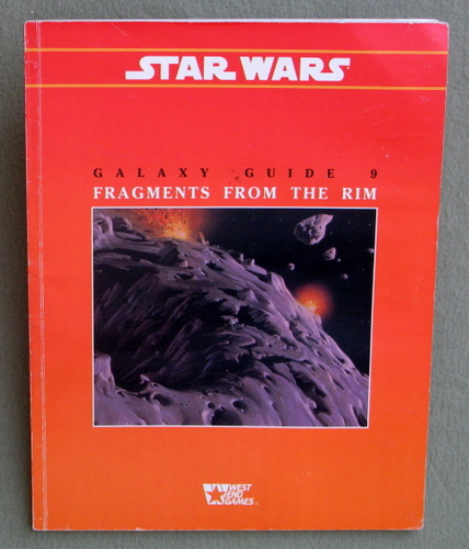 Fragments from the Rim (Star Wars RPG: Galaxy Guide 9), Simon Smith & Eric Trautmann
