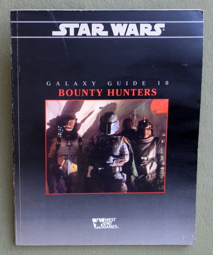 Galaxy Guide 10: Bounty Hunters (Star Wars RPG), Rick D. Stuart