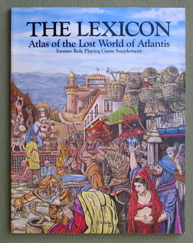 The Lexicon: Atlas of the Lost World of Atlantis, Stephan Michael Sechi & Vernie Taylor & Ed Mortimer
