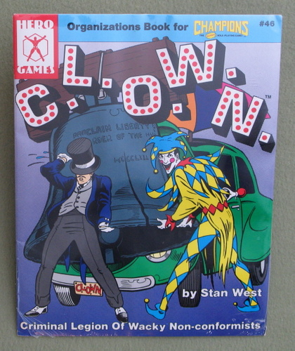 C.L.O.W.N. (Organization Book for Champions), Stan West