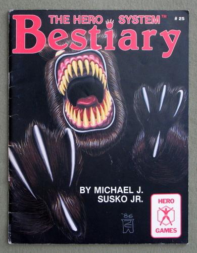 The Hero System Bestiary, Michael J. Susko Jr.