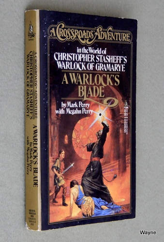 A Warlock's Blade (A Crossroads Adventure in the World of Christopher Stasheff's Warlock of Gramarye), Mark Perry & Megahn Perry