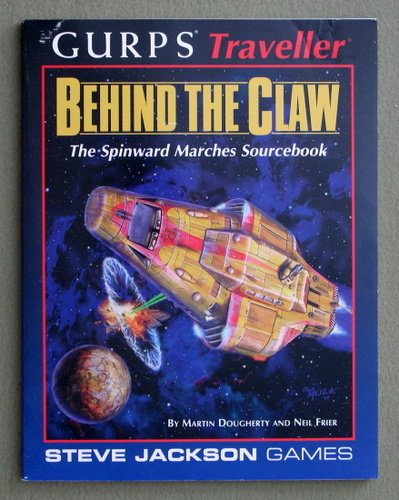 Behind the Claw: The Spinward Marches Sourcebook (GURPS Traveller), Martin Dougherty & Neil Frier