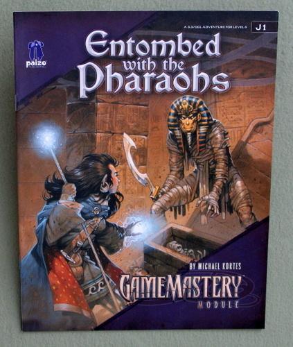 Entombed With The Pharaohs (Pathfinder GameMastery Module J1), Michael Kortes