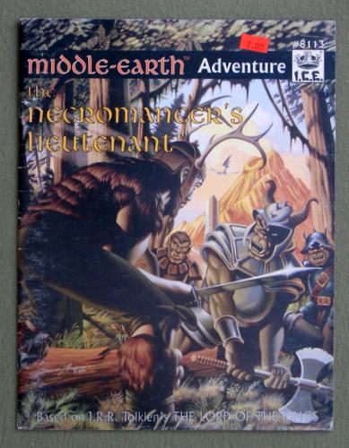 The Necromancer's Lieutenant (Middle Earth Role Playing/MERP), Dan Henley & Margaret Henley & David Martin & Liz Danforth