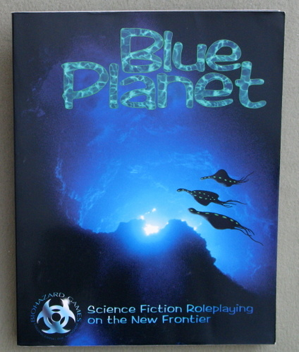 Image for Blue Planet: Science Fiction Role Playing on the New Frontier (1st Edition)