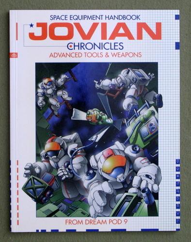 Space Equipment Handbook: Advanced Tools & Weapons (Jovian Chronicles)