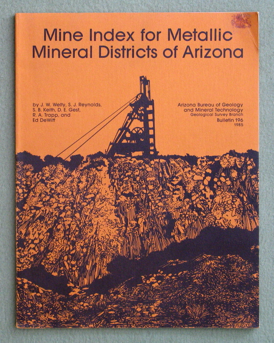 Mine Index for Metallic Mineral Districts of Arizona