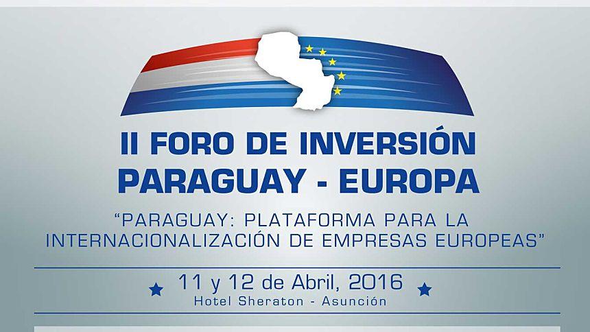 II FORO DE INVERSIÓN PARAGUAY - EUROPA