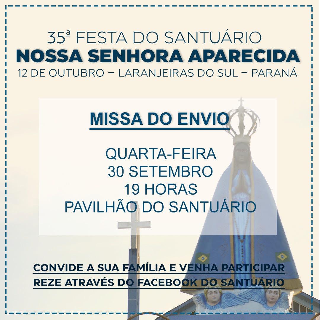 Inicia na quarta (30) a programação religiosa da 35ª Festa em Louvor a Nossa Senhora Aparecida.
