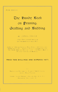Handy Book on Pruning and Grafting by James Udale