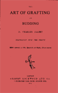 The Art of Grafting and Budding by Charles Baltet