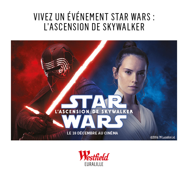 Vivez un évènement Star Wars : L'ascension de Skywalker