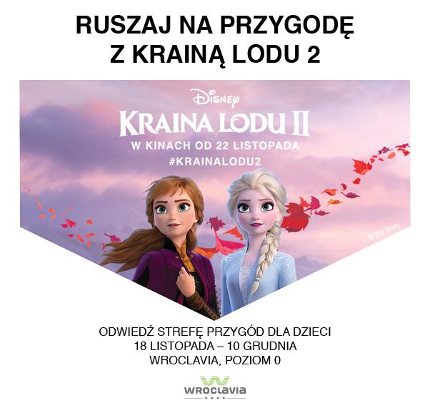 """Ruszaj na przygodę z """"Krainą lodu 2"""" Disneya we Wroclavii"""