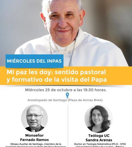 Miércoles del Inpas abordará el sentido de la visita del Papa Francisco